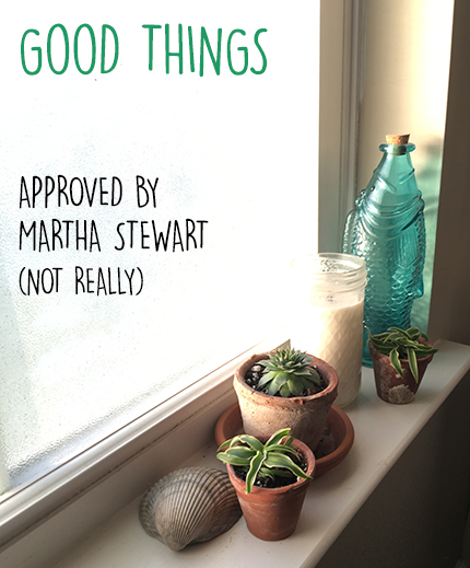 Good Things - Not Approved By Mother Martha